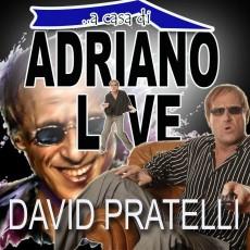"""DAVID PRATELLI IN """"  A CASA DI ADRIANO"""""""