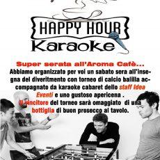 Karaoke con Cabaret - Happy Hour e Calcio Balilla