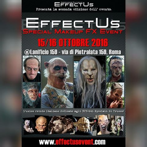 15/10 ? 16/10: EffectUs Event 2016 ? L?unico evento italiano di Special Make-up Effects