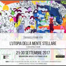 """""""L'UTOPIA DELLA MENTE STELLARE"""" mostra personale di Emanuele Parmegiani"""